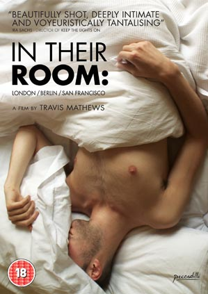 In Their Room is about gay men, bedrooms, sex and intimacy. The film veers into the bedrooms of eight different men where you see them doing everything from the most banal to the most erotic.