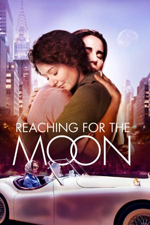 From Oscar nominated director, Bruno Barreto, Reaching for the Moon is an intimate portrait of two women finding the most incredible love.